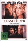 KUNSTRÄUBER KÜSST MAN NICHT! - DVD - Komödie