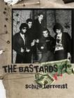 1 x THE BASTARDS (LIVE) - SCHIZO TERRORIST