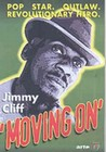 JIMMY CLIFF-MOVING ON - DVD - Music: Reggae