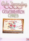 CAKE DECORATING-CELEBRATE CAKE - DVD - Cooking/Food & Drink
