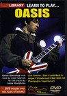 LEARN TO PLAY OASIS - DVD - Music: Teach Yourself