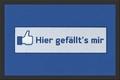 HIER GEFÄLLT'S MIR FUßMATTE - TÜRVORLEGER - Interior - Fussmatten