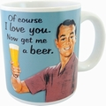 TASSE - OF COURSE I LOVE YOU - Merchandise - Tassen - Humor