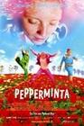 PEPPERMINTA - Filmplakate