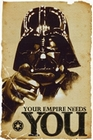 STAR WARS - POSTER - DARTH VADER YOUR EMPIRE NEEDS YOU - Filmplakate - Star Wars