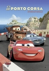 CARS 2 - PORTO CORSA INTERNATIONALE - Filmplakate