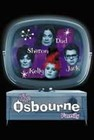 THE OSBOURNES - Filmplakate