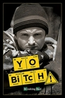 BREAKING BAD POSTER YO BITCH! - JESSE PINKMAN - Filmplakate
