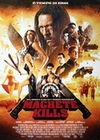 MACHETE KILLS POSTER - Filmplakate