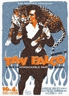1 x TAV FALCO AND THE UNAPROACHABLE PANTHER BURNS