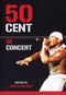 50 CENT - IN CONCERT